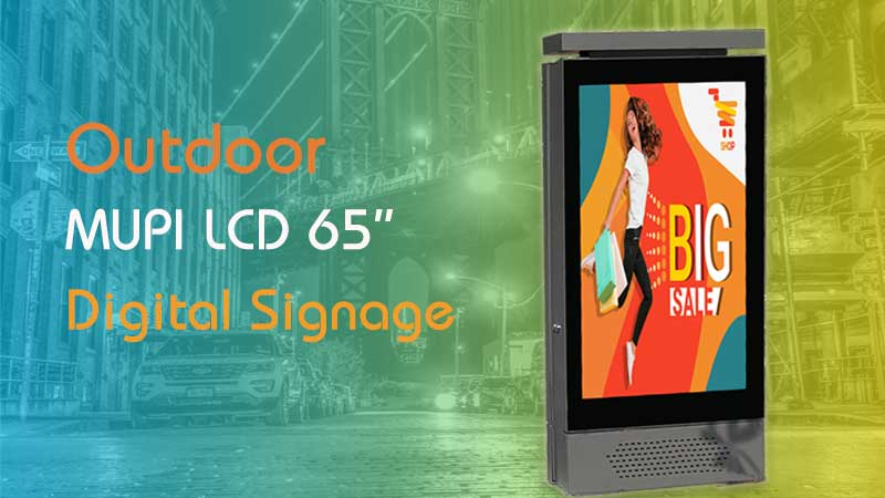 Features and Advantage of Outdoor Digital Signage