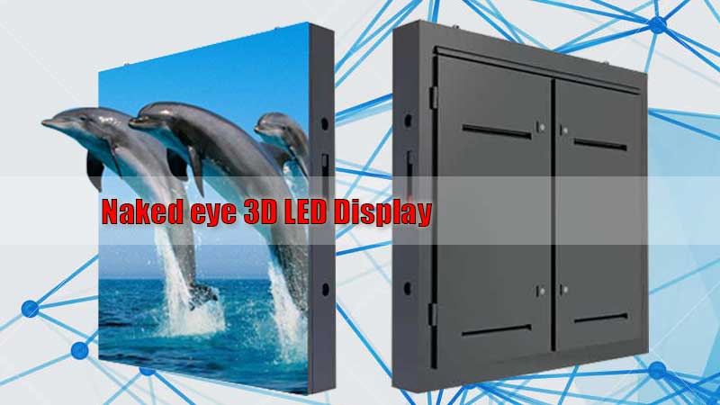 What is the Latest Trend 3D LED Screen Advertising Display?