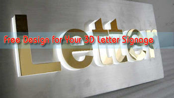 Free Design for 3D Letters & LED Signage