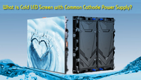 //5qrorwxhmlkjrij.leadongcdn.com/cloud/mmBqjKpkRipSjpmjorjq/What-is-Cold-LED-Screen-with-Common-Cathode-Power-Supply.jpg